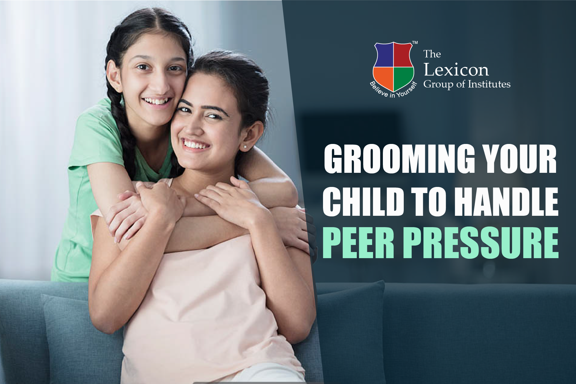 Grooming your Child to Handle Peer Pressure