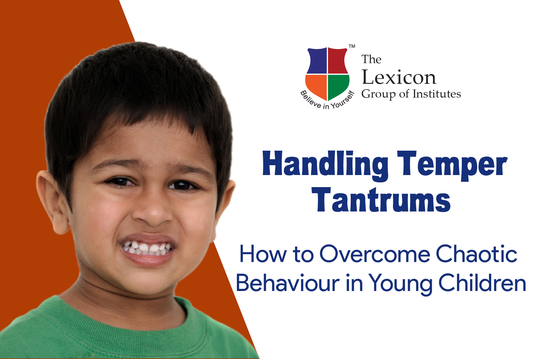 Handling Temper Tantrums- How to Overcome Chaotic Behaviour in Young Children