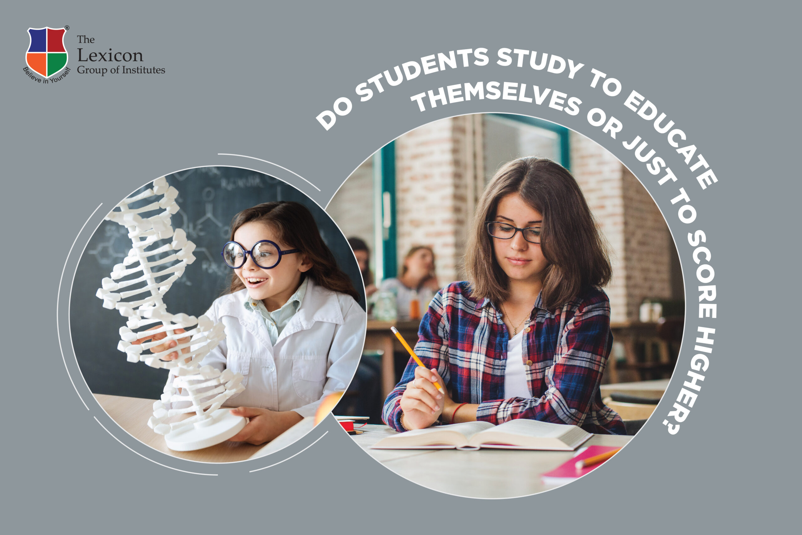 Do students study to educate themselves or just to score higher?