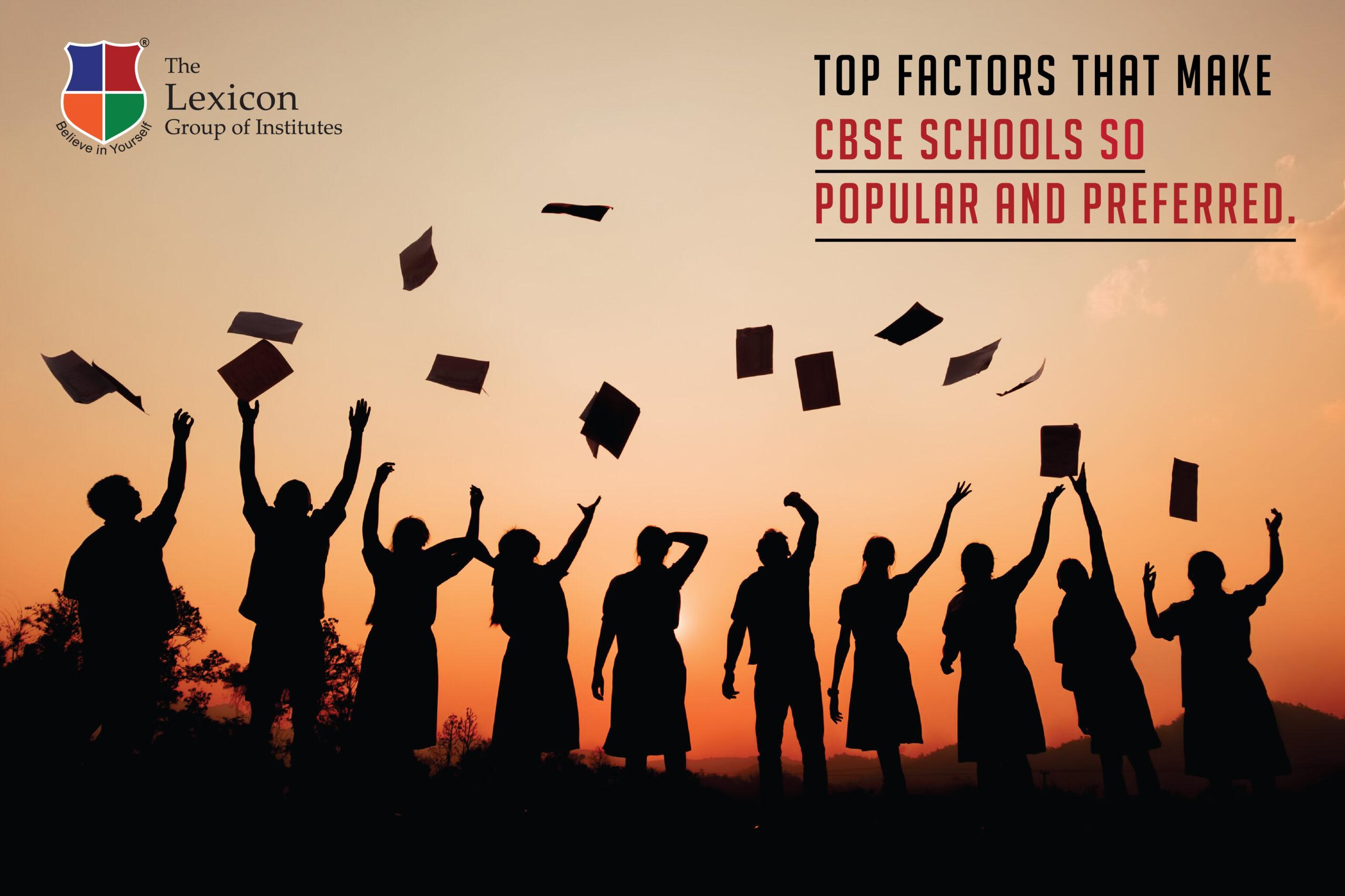 Top Factors That Make CBSE Schools So Popular And Preferred