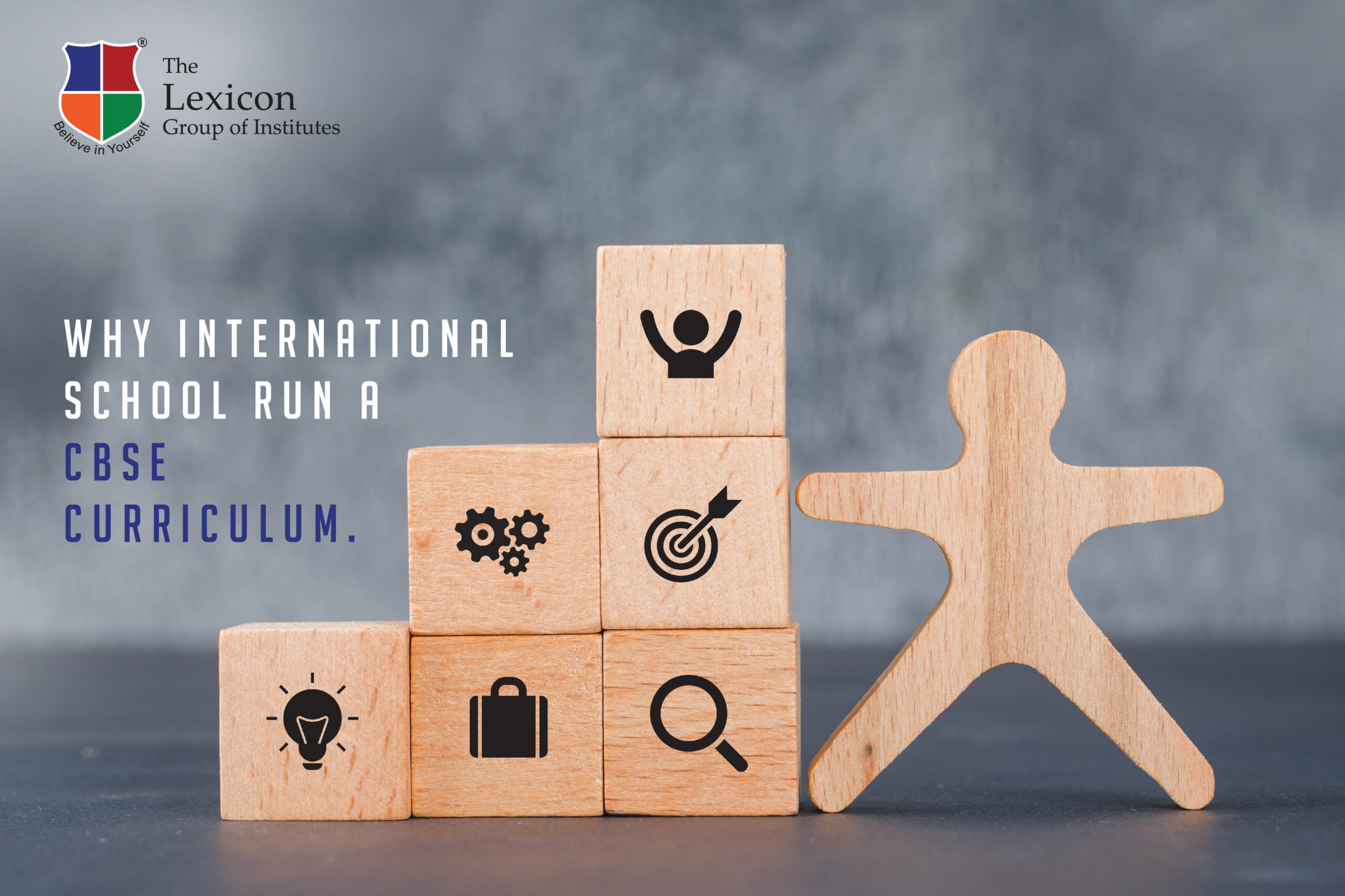 Why International Schools run a CBSE Curriculum
