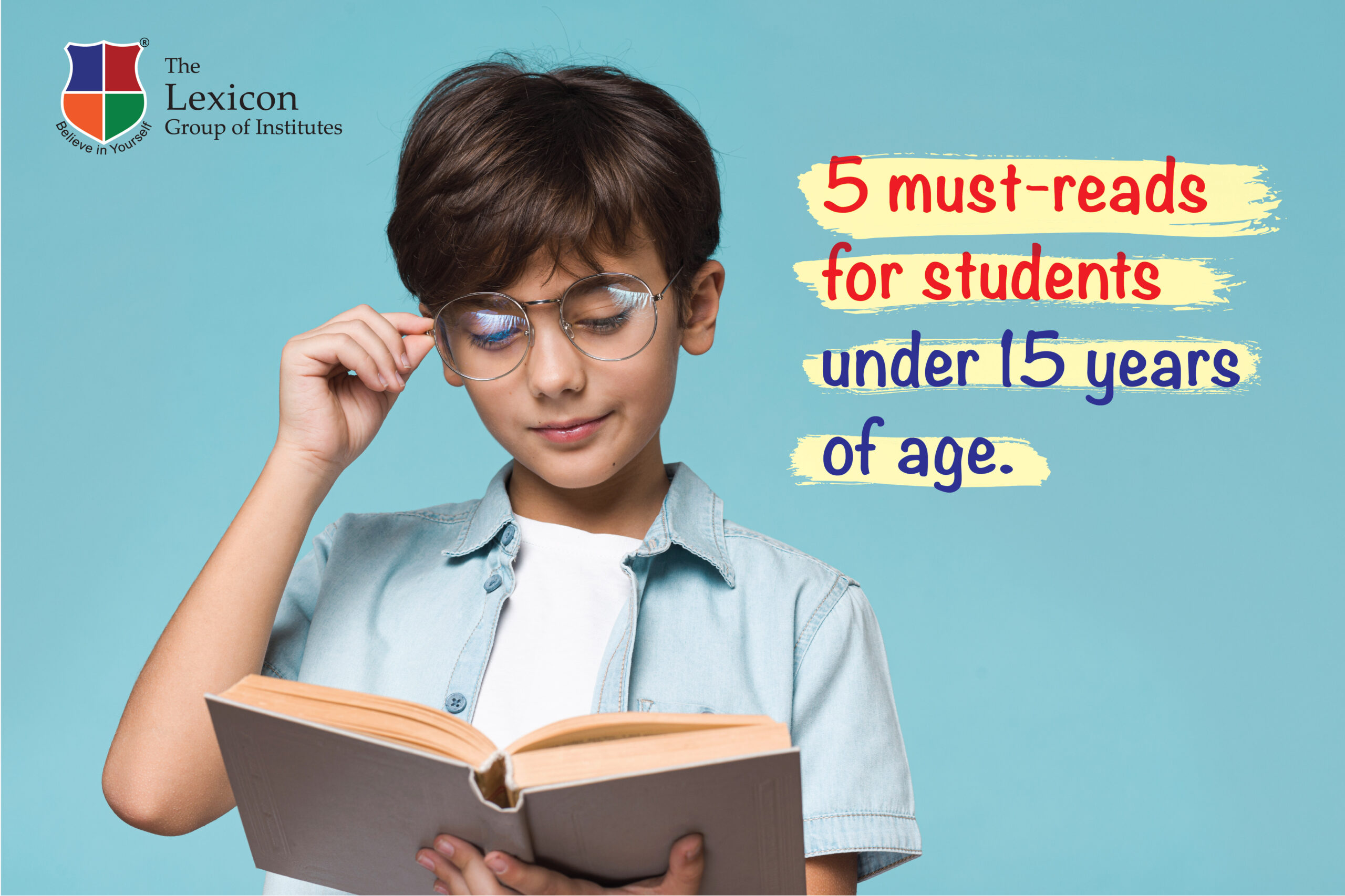 Five must-reads for students under 15 years of age