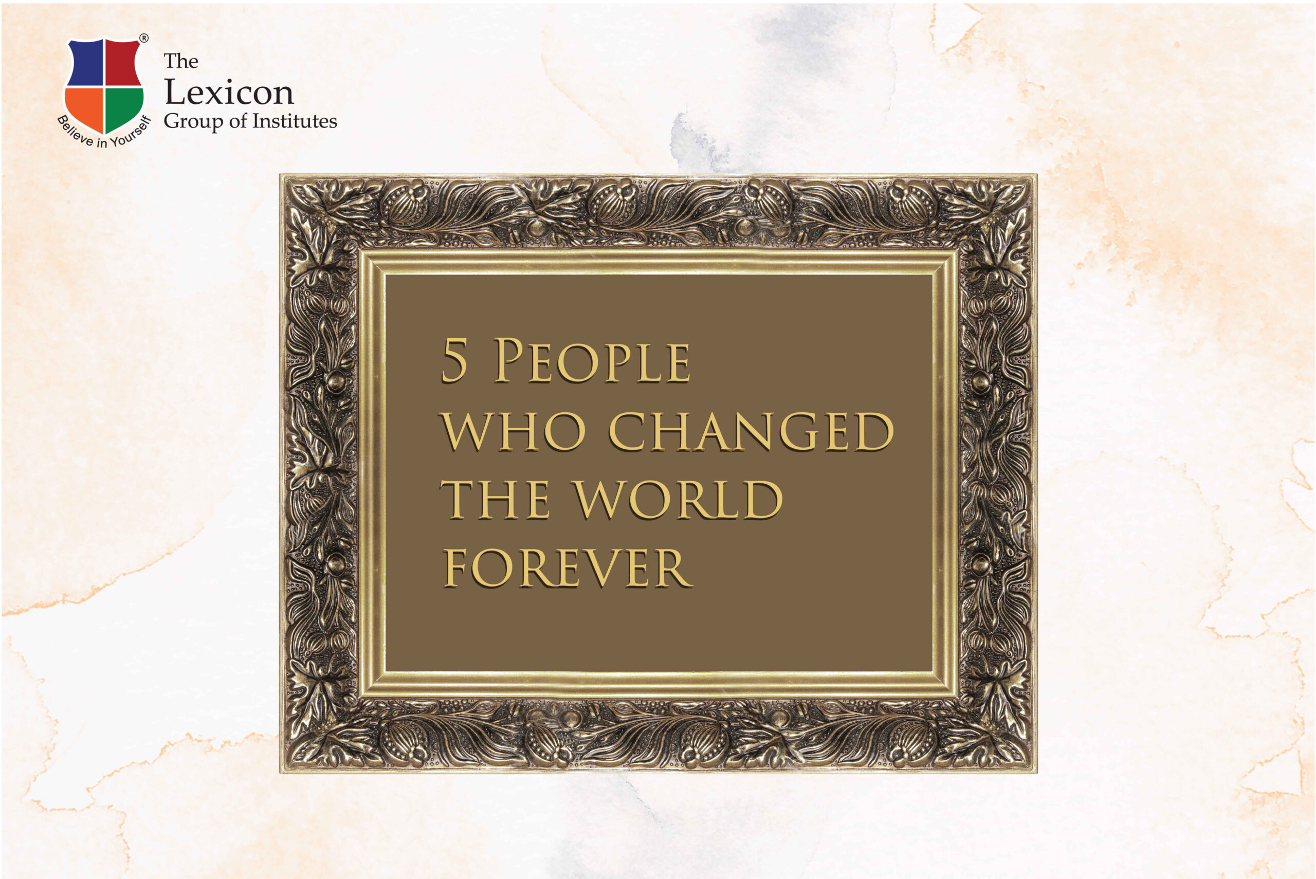 People who changed the world forever